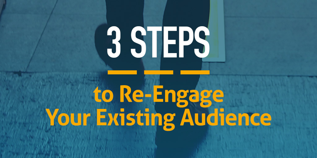 3-steps-to-re-engage