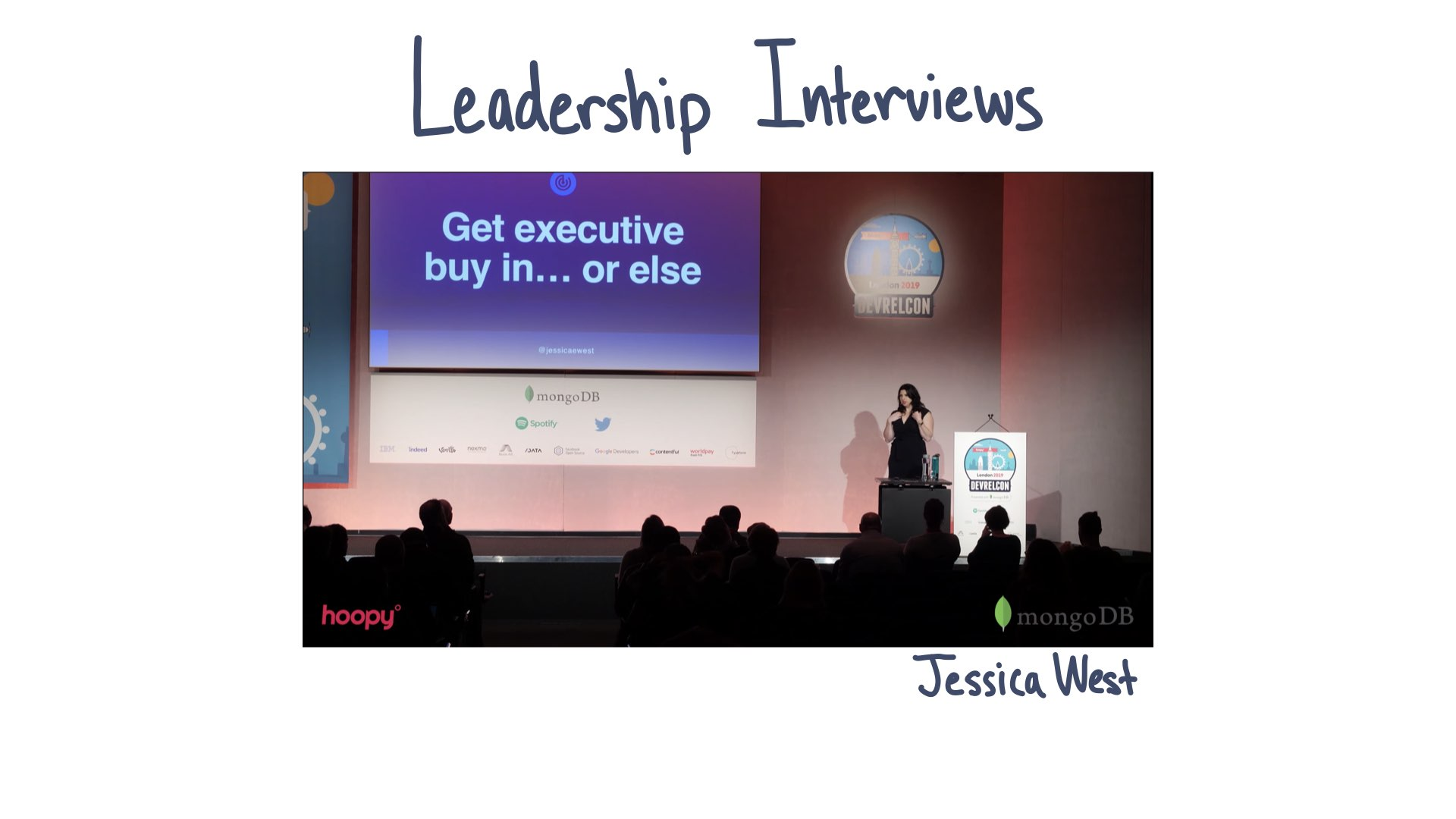 Leadership Interviews, image from talk by Jessica West