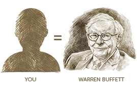 You = Warren Buffet