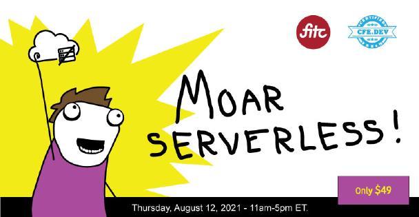 Banner for Moar Serverless!! 2021