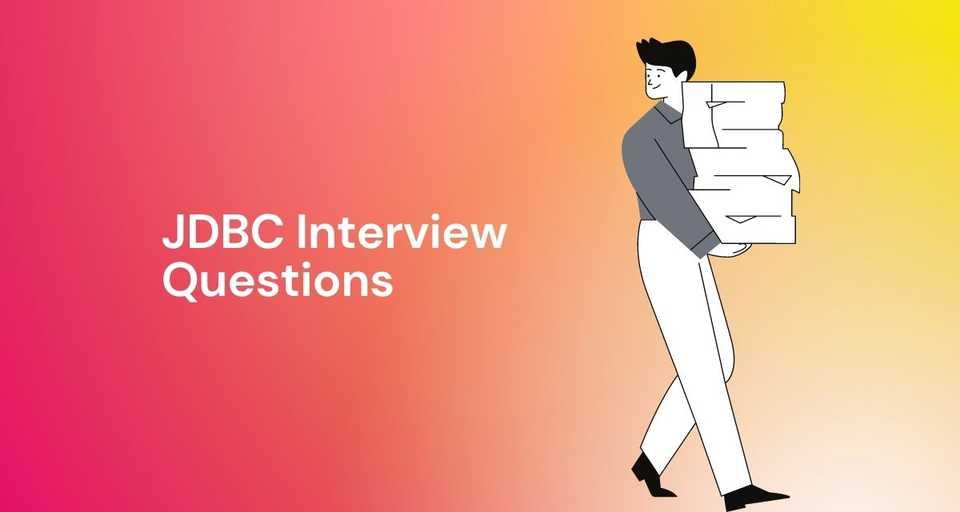 JDBC Interview Questions with Answers