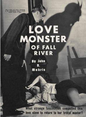 Love Monster of Fall River by John N. Makris
