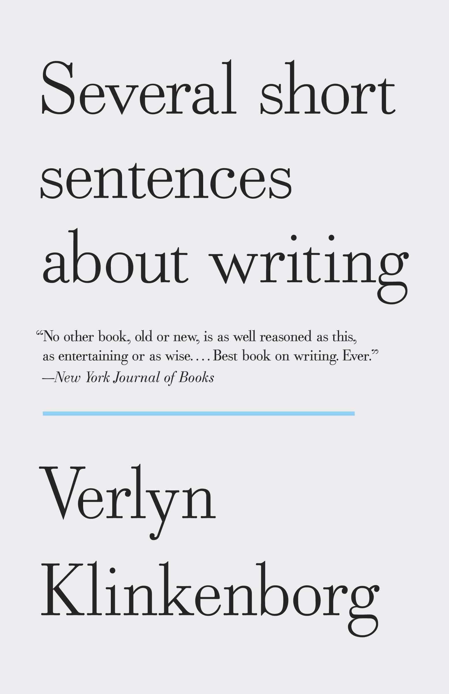The cover of Several Short Sentences About Writing