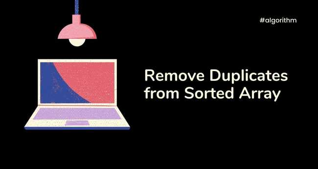 Remove duplicates from sorted array