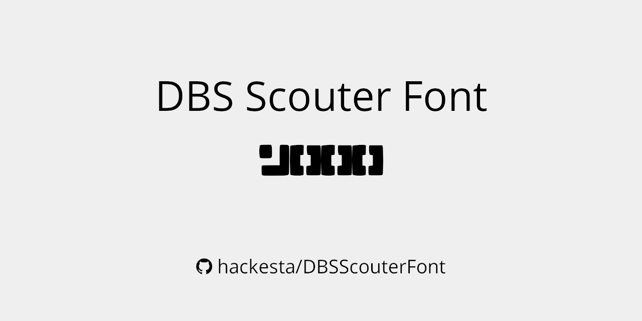 DBS Scouter Font