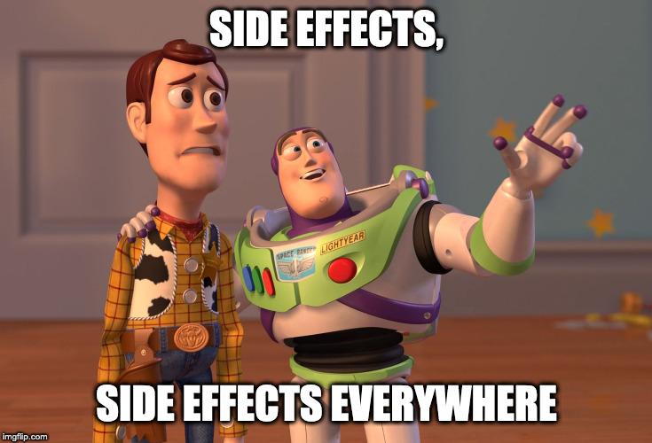 side effects everywhere meme