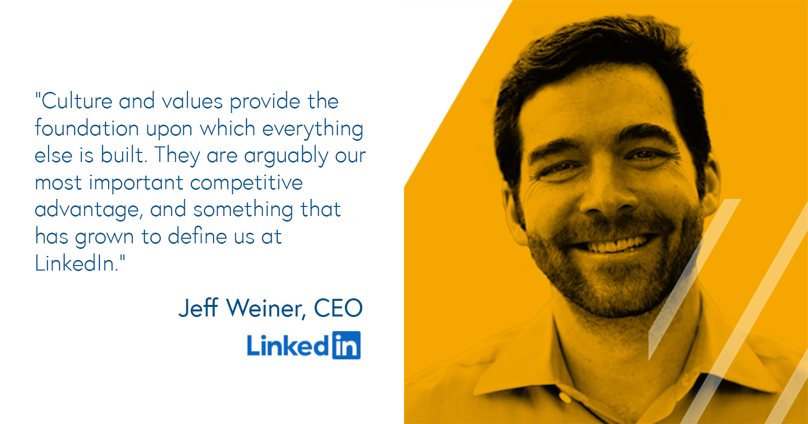 Jeff Weiner, CEO of LinkedIn on building a business culture based on strong values