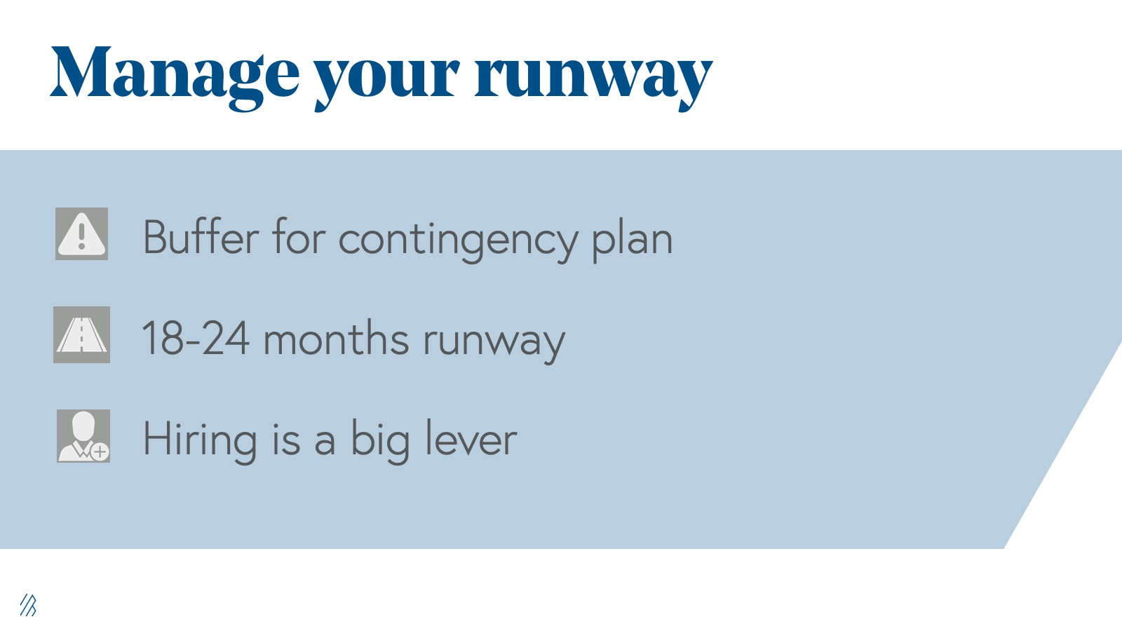 How to manage your runway.