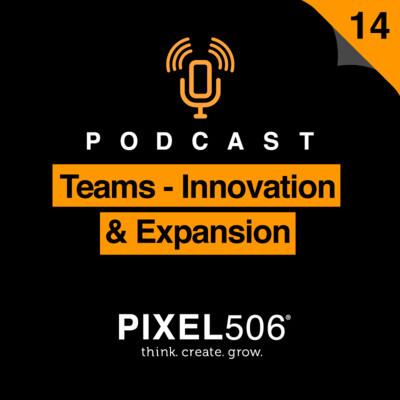 Teams-Innovation & Expansion