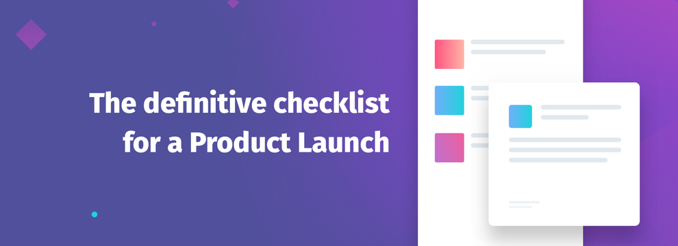 The definitive checklist for a Product Launch