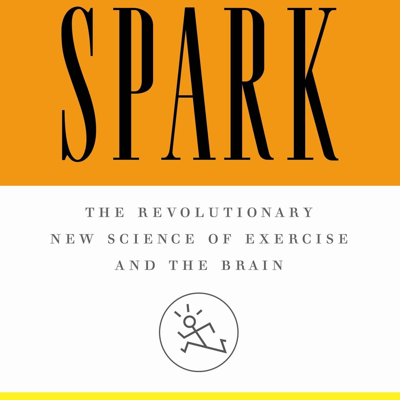 Bokomslag för boken Spark – The Revolutionary New Science of Exercise and the Brain