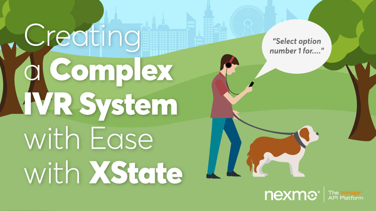 Creating a Complex IVR System with Ease with XState
