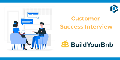 Cover image for BuildYourBNB: Customer Success Interview