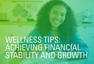 Wellness Tips: Achieving Financial Stability and Growth