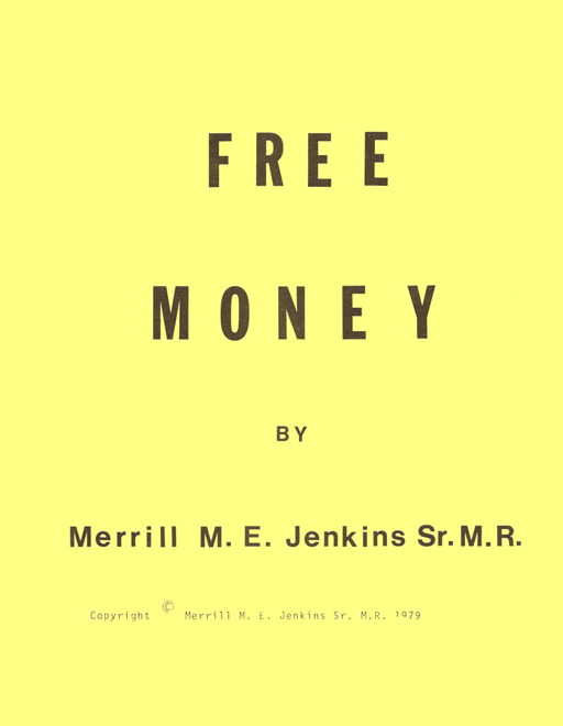 Free Money by Merrill Jenkins