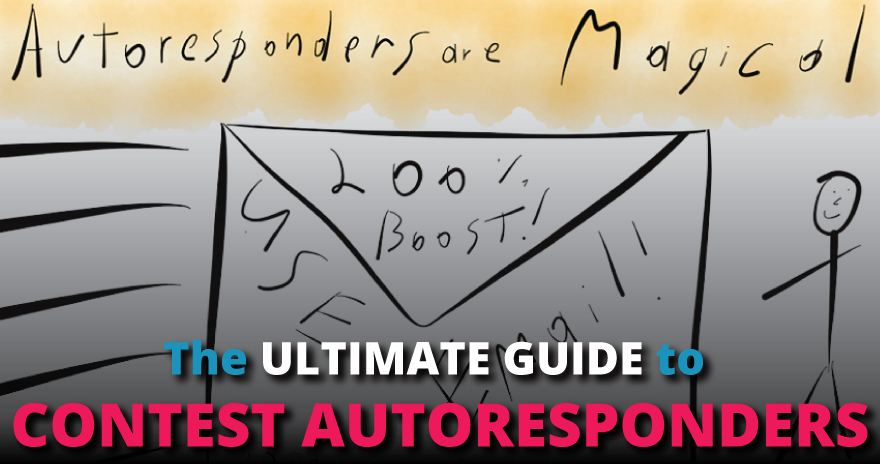 The-Ultimate-Guide-To-Contest-Autoresponders