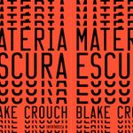 MATERIA ESCURA BLAKE CROUCH