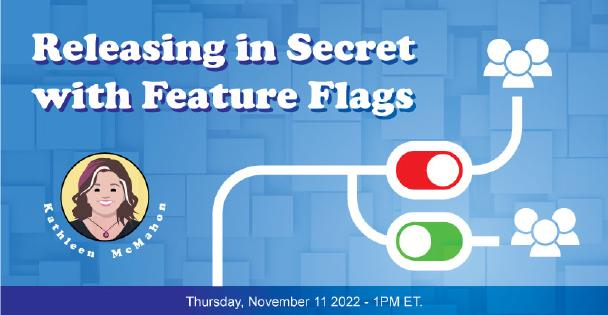 Banner for Releasing in Secret with Feature Flags