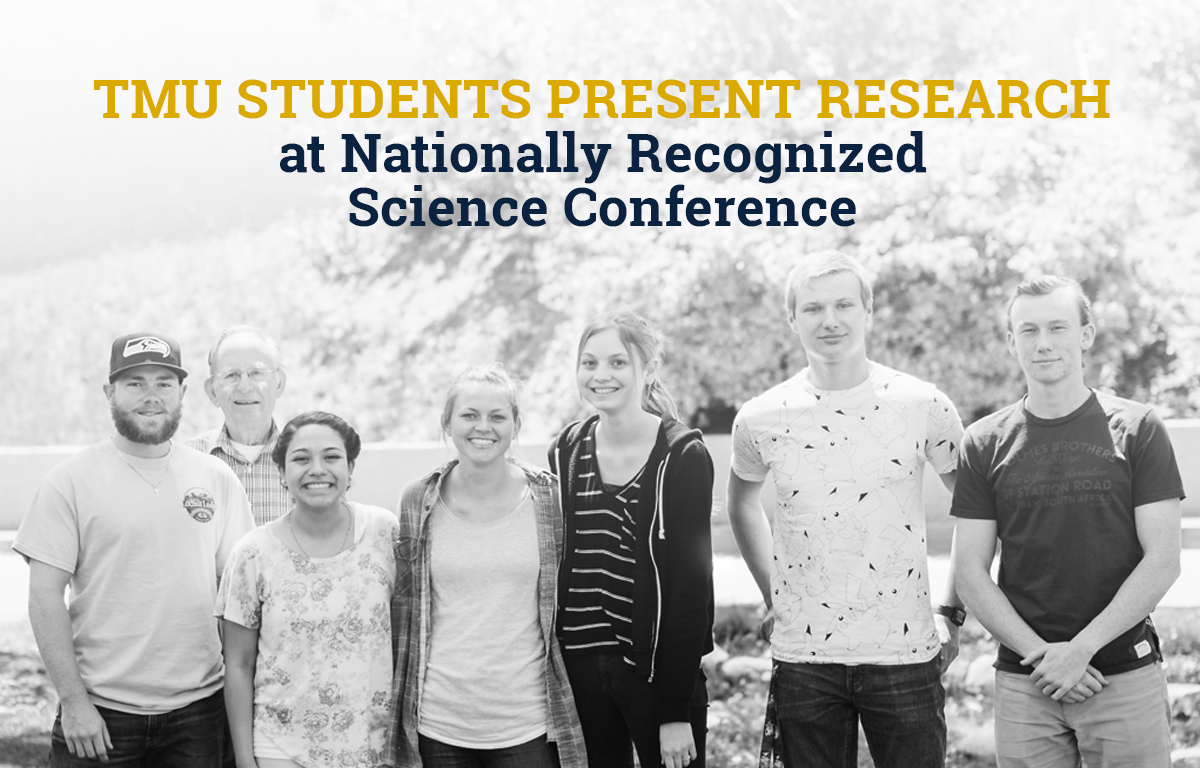 TMU Students Present Research at Nationally Recognized Science Conference