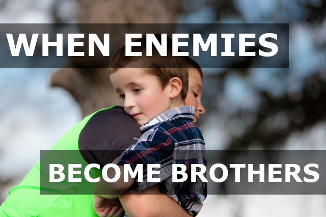 When become enemies brothers
