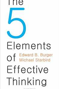 The 5 Elements of Effective Thinking Cover