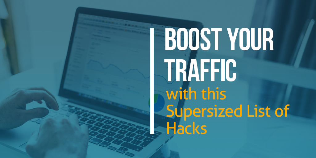 FEATURED_Boost-Your-Traffic-with-this-Supersized-List-of-Hacks