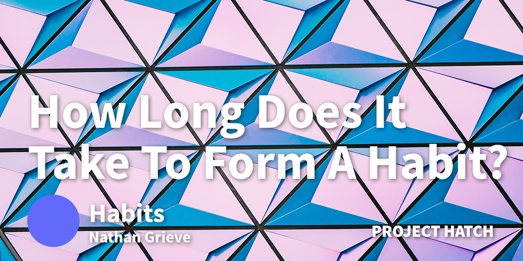 How long does it take to form a habit
