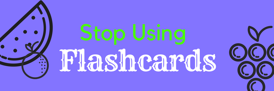 Stop using flashcards banner