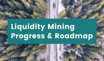 Liquidity mining launch update