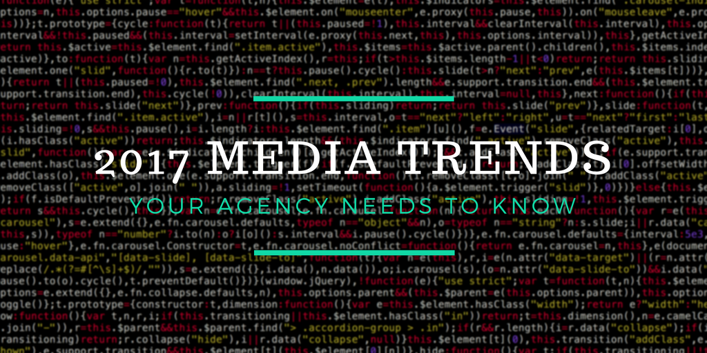 2017 Media Trends Your creative business Needs to Know About