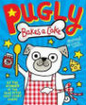 Pugly bakes a cake by Pamela Butchart