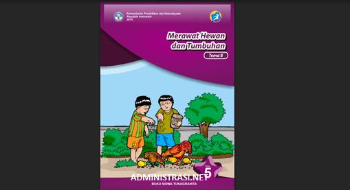 Buku Siswa Tunagrahita Kelas 5 Tema 8 Merawat Hewan dan Tumbuhan
