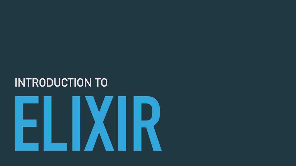 Introduction to Elixir