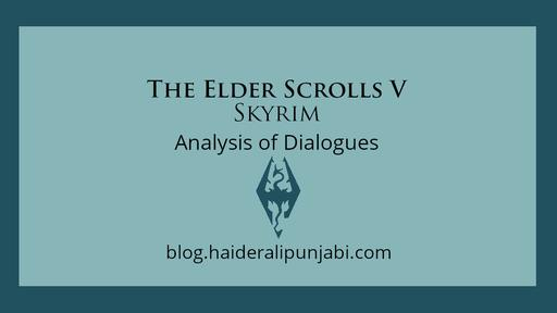 The Elder Scrolls V: Skyrim Special Edition - Analysis of Dialogues