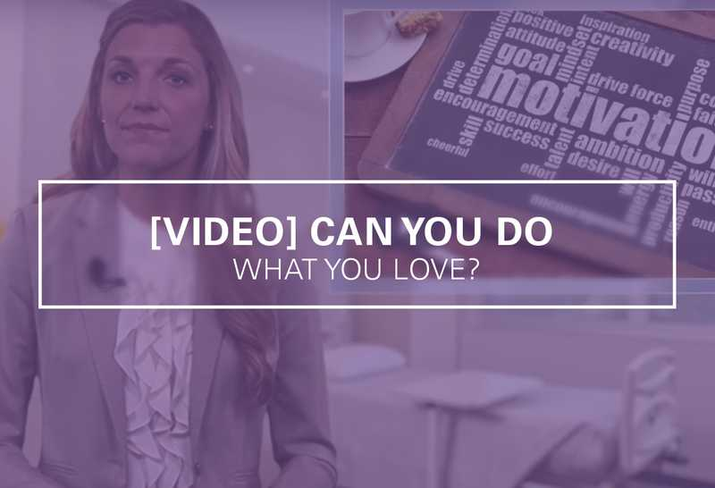Can You Do What You Love? [Video]