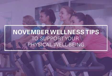 November Wellness Tips to Support Your Physical Well-Being