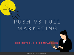Differences Between Push And Pull Marketing