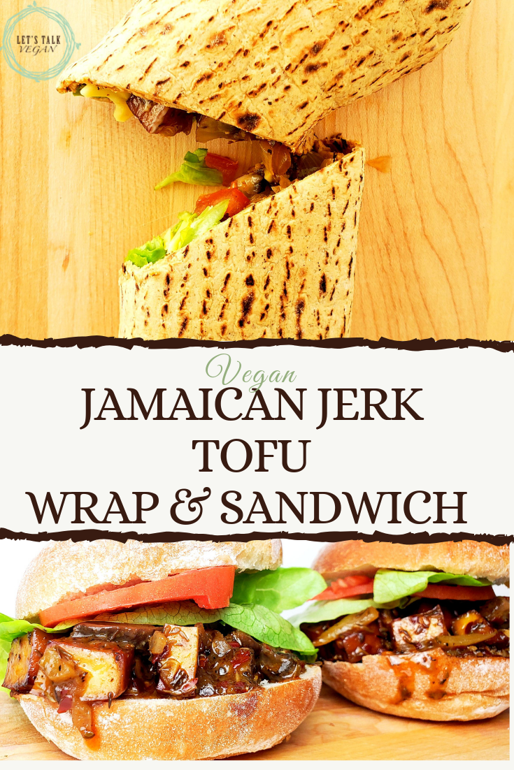 Jerk tofu wrap and sandwich
