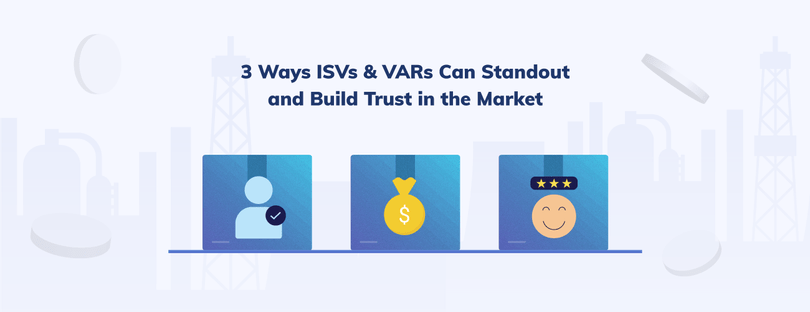 3 Ways Android Independent Software Vendors (ISVs) & Value Added Resellers (VARs) Can Build Trust