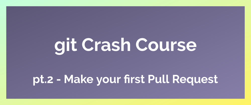 Make your first Pull Request
