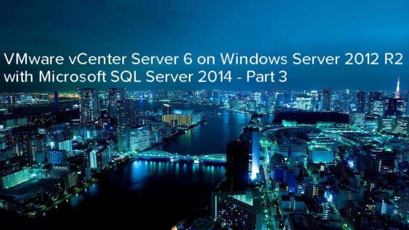 VMware vCenter Server 6 on Windows Server 2012 R2 with Microsoft SQL Server 2014 - Part 3 - logo