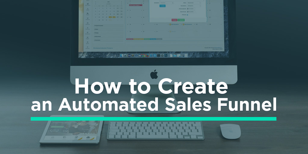 How to Create an Automated Sales Funnel