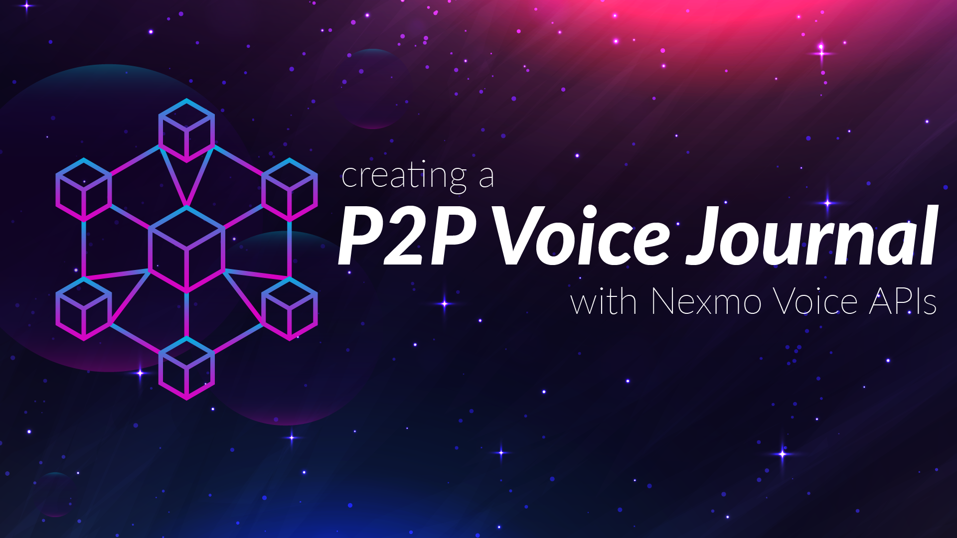 Creating a Voice Journal for the Next Web
