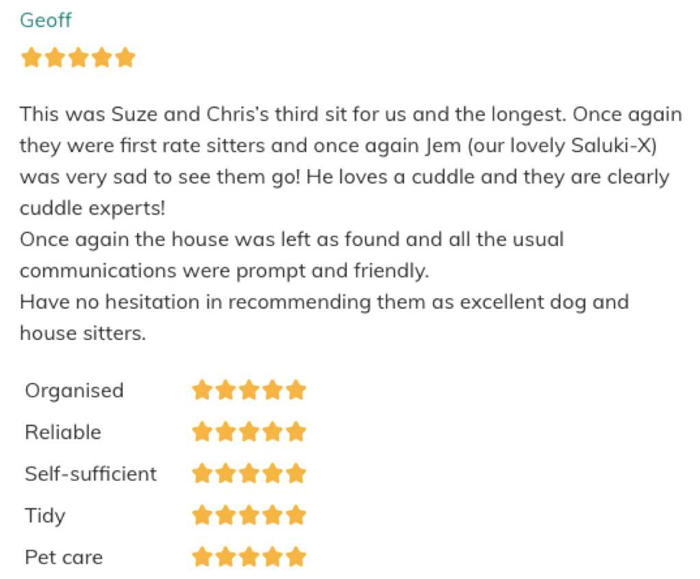 One of our most recent five star reviews on our Trusted Housesitters profile
