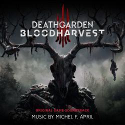 Michel F. April - Deathgarden: Bloodharvest (Original Game Soundtrack)