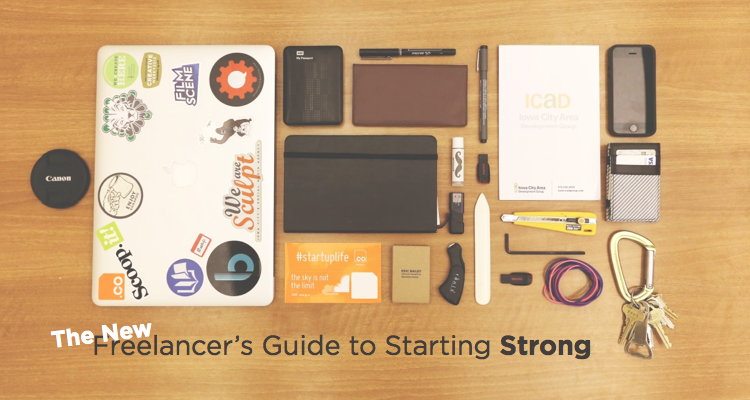 The New Freelancer's Guide to Starting Strong
