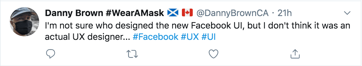 """Tweet: """"I'm not sure who designed the new Facebook UI, but I don't think it was an actual UX designer."""""""
