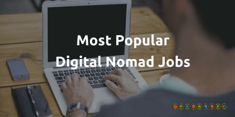 The top jobs for digital nomads, what they are, what is the earning potential exists, and more. Kickstart your digital nomad journey today.