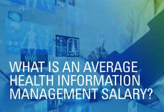 What Is the Average Salary in Health Information Management?
