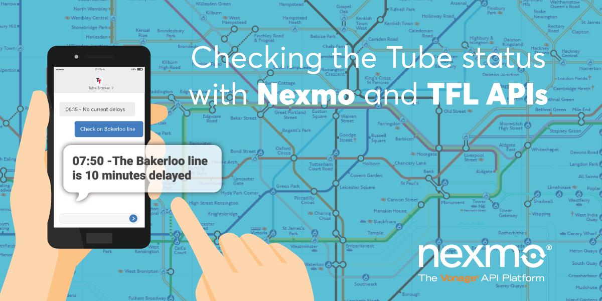 Checking the London Tube Status with Nexmo's SMS API